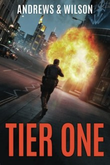 Tier One (Tier One Series) - Brian Andrews,Jeffrey Wilson