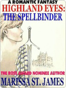 The Spellbinder - Marissa St. James