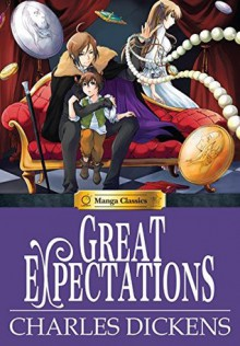 Manga Classics: Great Expectations - Morpheus Studios,Nokman Poon,Charles Dickens,Crystal Chan