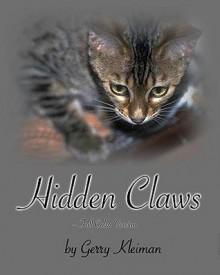 Hidden Claws - Full Color Version: A Political Satire - Gerry Kleiman, Helen M. Kleiman, Richard DuChateau, Warren D. Kleiman