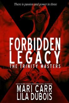 Forbidden Legacy - Mari Carr, Lila Dubois