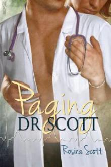 Paging Dr Scott - Rosina Scott