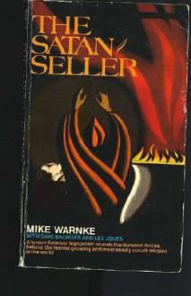 The Satan Seller - Mike Warnke, Dave Balsiger, Les James