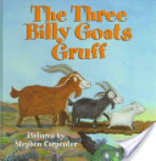 The Three Billy Goats Gruff - Stephen Carpenter