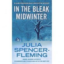 In the Bleak Midwinter (Rev. Clare Fergusson, #1) - Julia Spencer-Fleming