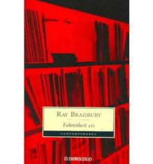 Fahrenheit 451 - Ray Bradbury, Alfredo Crespo