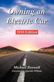 Owning an Electric Car - Michael Boxwell, Quentin Willson