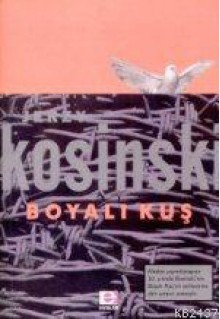 Boyalı Kuş - Jerzy Kosiński