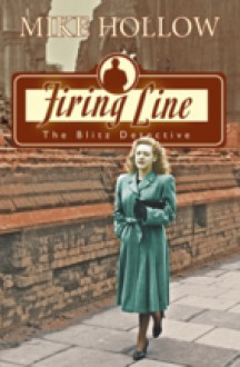 Firing Line - Mike Hollow