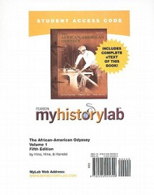 MyHistoryLab with Pearson eText Student Access Code Card for The African-American Odyssey, Vol. 1 (standalone) - Darlene Clark Hine, William C. Hine, Stanley Harrold