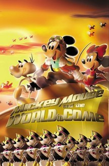 Mickey Mouse & The World To Come - Casty, Michelle Mazzon