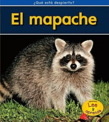 El Mapache = Raccoons - Patricia Whitehouse