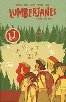 Lumberjanes Vol. 7: A Bird's-Eye View - Ayme Sotuyo,Leyh Kat,Carey Pietsch, Noelle Stevenson,Shannon Watters,Maarta Laiho,Grace Ellis,Brooke Allen