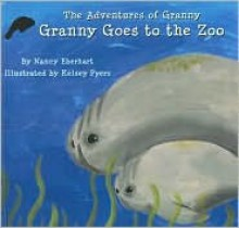 Adventures of Granny - Nancy Eberhart, Kelsey Pyers