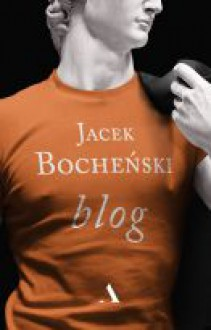 Blog - Jacek Bocheński
