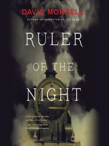 Ruler of the Night - Neil Dickson,David Morrell