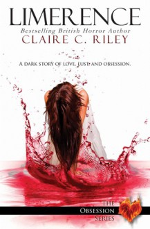 Limerence - Claire C. Riley