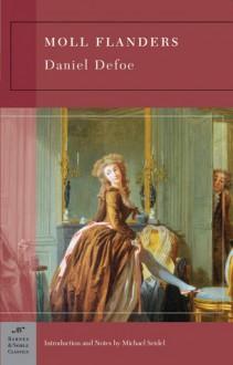 Moll Flanders (Barnes & Noble Classics Series) - Daniel Defoe, Michael Seidel