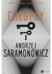 Chłopcy - Andrzej Saramonowicz
