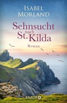 Sehnsucht nach St. Kilda - Isabel Morland
