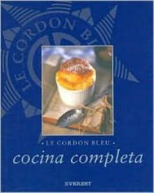 Le Cordon Bleu. Cocina Completa - Le Cordon Bleu Magazine