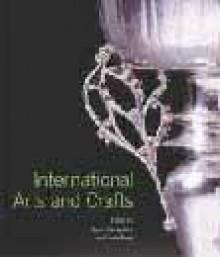 International Arts and Crafts - Karen Livingstone, Linda Parry