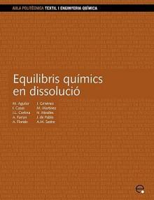 Equilibris Qumics En Dissoluci - Joan De Pablo Ribas