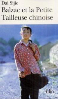Balzac et la Petite Tailleuse chinoise - Sijie Dai