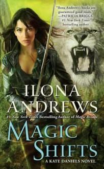 Magic Shifts - Ilona Andrews