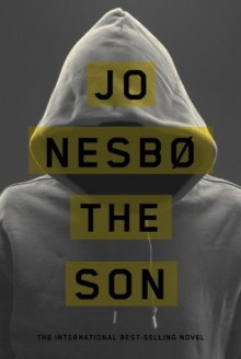 The Son: A novel - Jo Nesbo