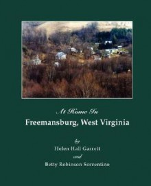 At Home in Freemansburg, West Virginia - Betty, Robinson Sorrentino