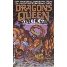 Dragon's Queen (Dragon set 3) - Carol L. Dennis