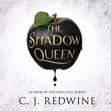 The Shadow Queen - Tantor Audio,C.J. Redwine,Khristine Hvam