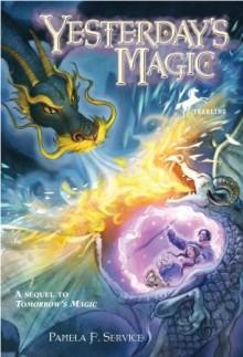 Yesterday's Magic - Pamela F. Service