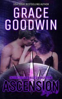Ascension Saga: 8 (Interstellar Brides: Ascension Saga #8) by Grace Goodwin - Grace Goodwin