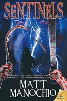 Sentinels - Matt Manochio