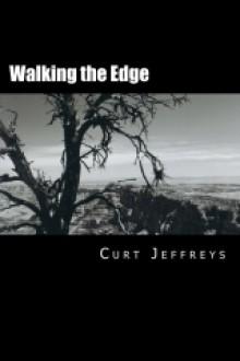 Walking the Edge - Curt Jeffreys