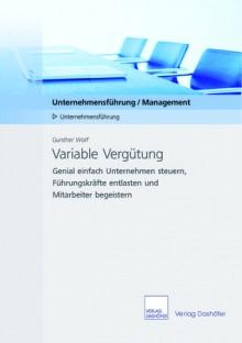 Variable Verguetung - Gunther Wolf