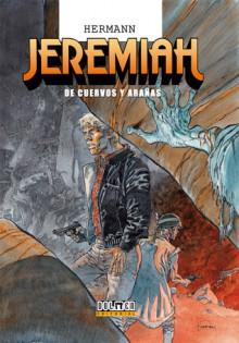 Jeremiah Vol. 28 De Cuervos y Arañas - Hermann Huppen
