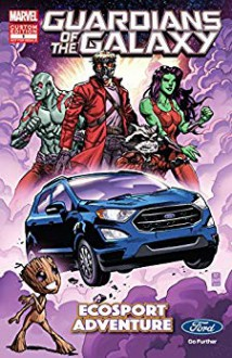 Guardians of the Galaxy: What If?... EcoSport Adventure Presented By Ford - Chad Bowers,Chris Sims,Ramón Bachs