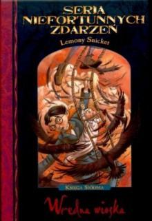 Wredna wioska - Lemony Snicket