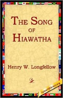 Song of Hiawatha -