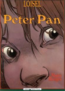 Peter Pan: Mains Rouges (French Edition) - Régis Loisel
