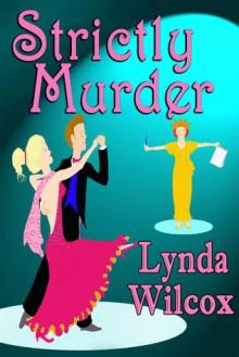 Strictly Murder - Lynda Wilcox