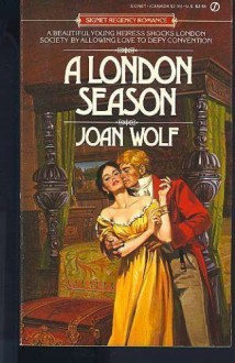 A London Season - Joan Wolf