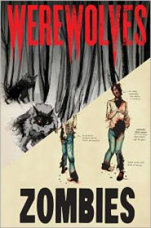 Zombies: A Record of the Year of Infection: Field Notes by Dr. Robert Twombly - Don Roff, Chris Lane