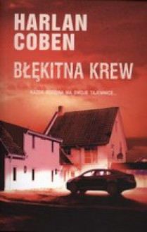 Błękitna krew - Andrzej Grabowski, Harlan Coben