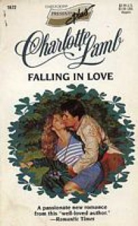 Falling in Love - Charlotte Lamb
