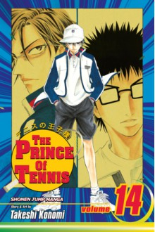 The Prince of Tennis, Vol. 14: Seishun's Ultimate Man - Takeshi Konomi