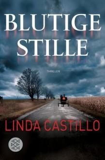 Blutige Stille: Thriller (Fischer Taschenbibliothek) by Castillo, Linda (2012) Taschenbuch - Linda Castillo